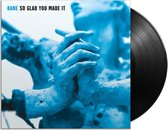 So Glad You Made It (LP)