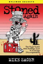 Stoned Again: The High Times and Strange Life of a Drugs Correspondent