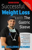 Successful Weight Loss with the Gastric Sleeve