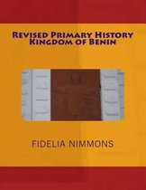 Revised Primary History Kingdom of Benin