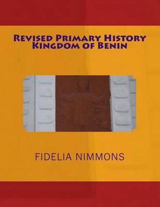 Revised Primary History Kingdom of Benin