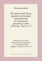 Historical Overview of Governmental Activities on the National Food Supply in Russia. Part 1-2