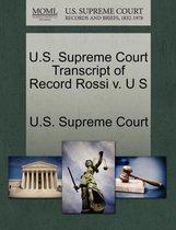 U.S. Supreme Court Transcript of Record Rossi V. U S