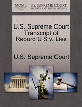 U.S. Supreme Court Transcript of Record U S V. Lies