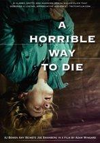 Horrible Way To Die, A