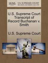 U.S. Supreme Court Transcript of Record Buchanan V. Smith