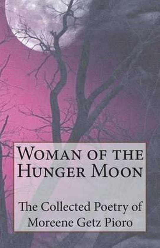 Woman of the Hunger Moon