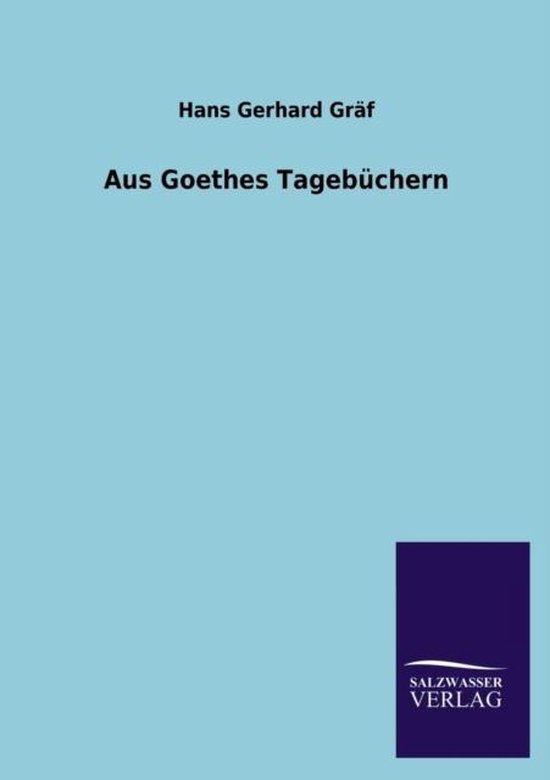 Boek cover Aus Goethes Tagebuchern van Hans Gerhard Gräf (Paperback)