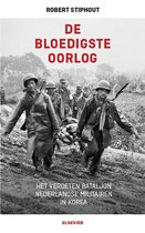 Boek cover De bloedigste oorlog van Robert Stiphout (Onbekend)