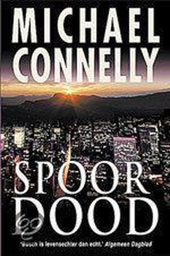 Harry Bosch 6 - Spoordood - Michael Connelly | Readingchampions.org.uk