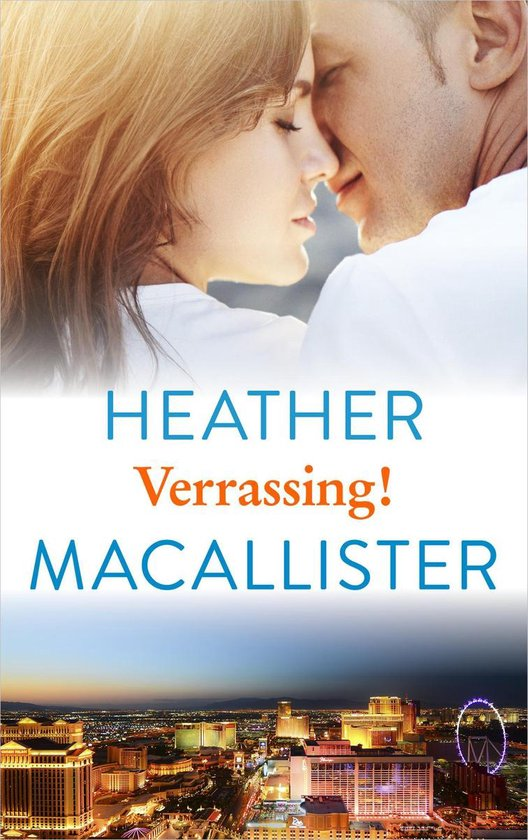 Harlequin- Verrassing! - Heather Macallister  