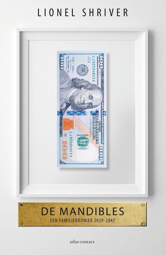 De Mandibles - Lionel Shriver |