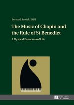 The Music of Chopin and the Rule of St Benedict