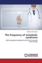 The Frequency of Metabolic Syndrome