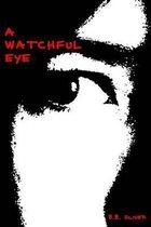 A Watchful Eye