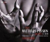 Bach: Matthäus-Passion; Bruckner: Te Deum