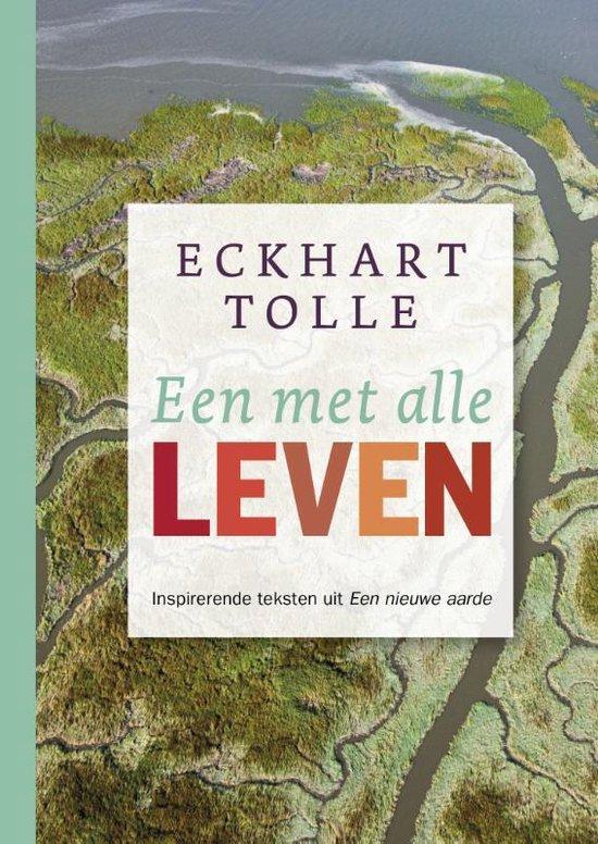 Een met alle leven - Eckhart Tolle |