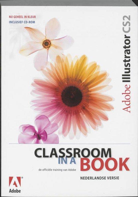 Adobe Illustrator Cs2 Classroom In A Book + Cdrom - Creative Team Adobe |