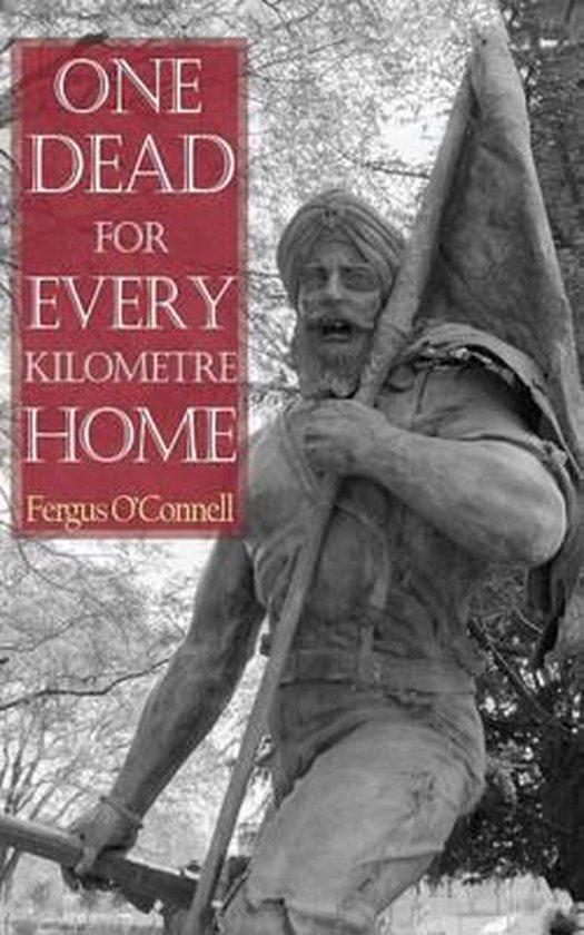 Boek cover One Dead for Every Kilometre Home van fergus oconnell (Paperback)