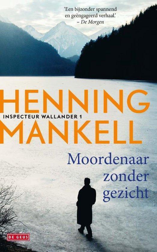 Boek cover Inspecteur Wallander-reeks 1 - Moordenaar zonder gezicht van Henning Mankell (Paperback)