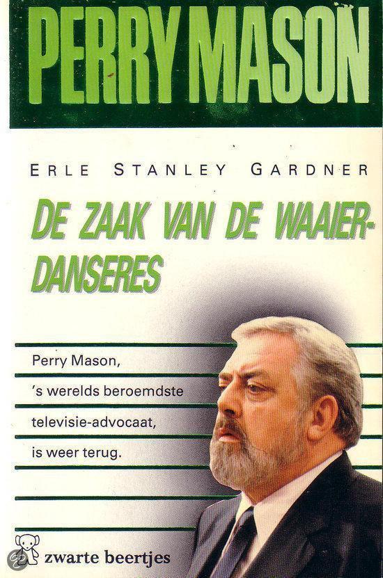 De zaak van de waaierdanseres - Erle Stanley Gardner |