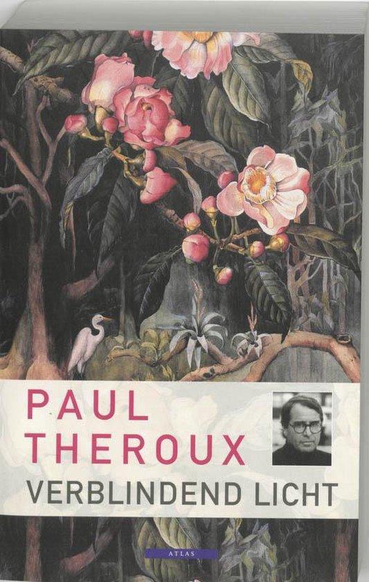 Boek cover Verblindend Licht van P. Theroux (Paperback)