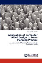 Application of Computer Aided Design to Town Planning Practice