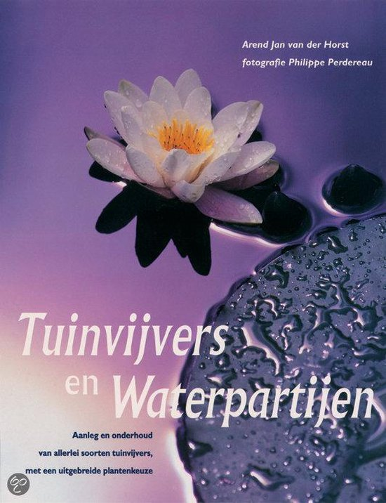 Tuinvijvers En Waterpartijen - Arend Jan van der Horst pdf epub