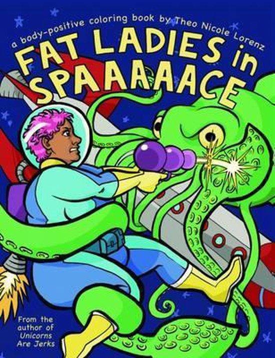 Fat Ladies in Spaaaaace
