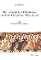 Die Rabbinischen Gleichnisse Und Der Gleichniserzaehler Jesus