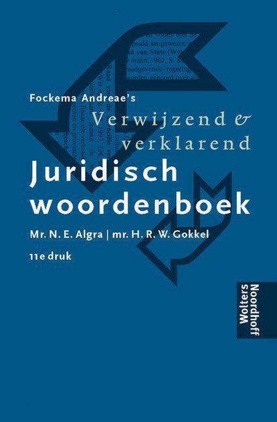 Verwijzend En Verklarend Juridisch Woordenboek - N.E. Algra  