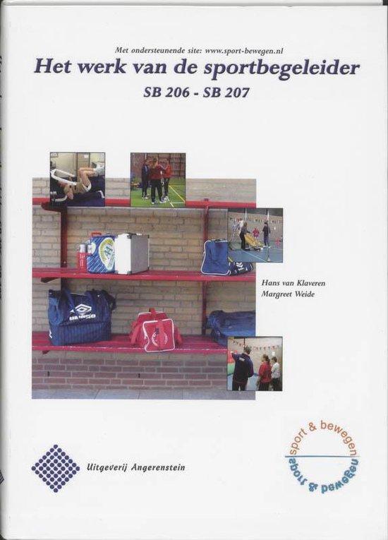 Het Werk Van De Sportbegeleider / Sb 206/207 - H. van Klaveren |