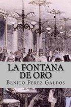La Fontana de Oro (Clasic Edition)