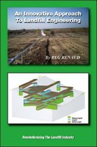 An Innovative Approach to Landfill Engineering