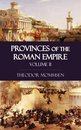 Provinces of the Roman Empire - Volume II