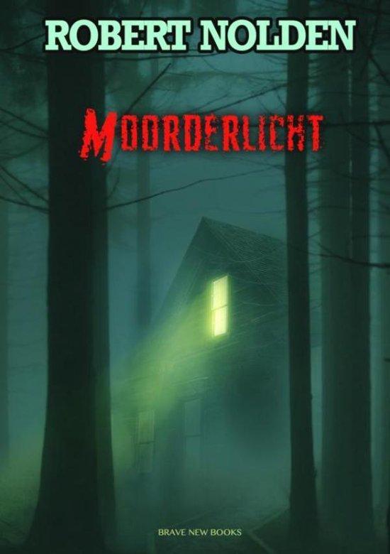 Moorderlicht - Robert Nolden  