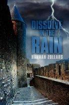 Dissolve in the Rain