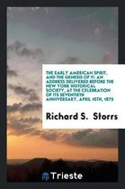 The Early American Spirit, and the Genesis of It