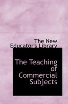 The Teaching of Commercial Subjects