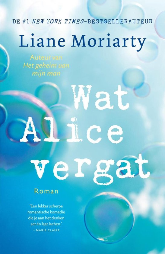 Wat Alice vergat - Liane Moriarty |