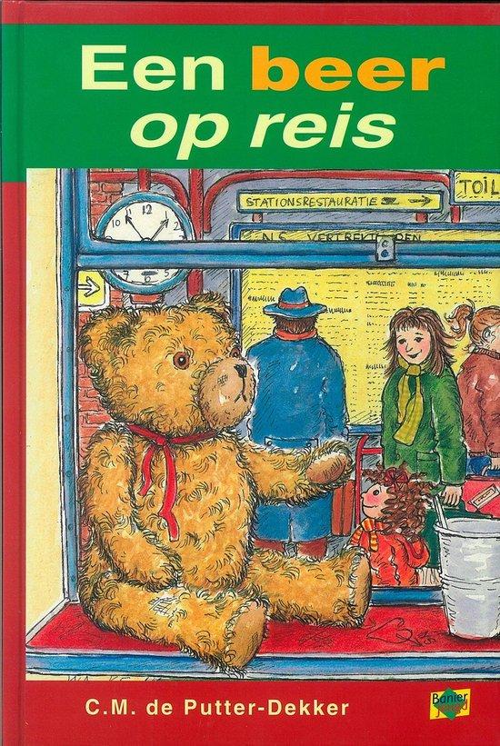 Een beer op reis - C.M. de Putter-Dekker |