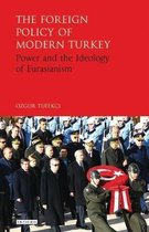 The Foreign Policy of Modern Turkey