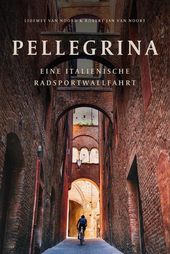 Boek cover Pellegrina van Lidewey van Noord (Onbekend)