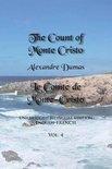 The Count of Monte Cristo, Volume 4: Unabridged Bilingual Edition