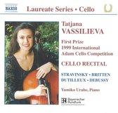 Laureate Series - Cello - Stravinsky et al / Tatjana Vassilieva et al