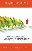 Indelible Leadership