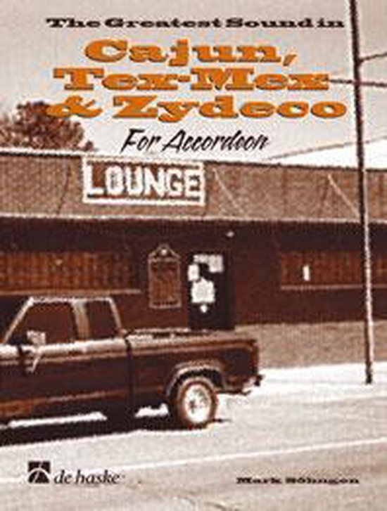 The greatest sounds in Cajun, Tex-Mex and Zydeco - M. Sohngen | Readingchampions.org.uk