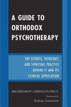 A Guide to Orthodox Psychotherapy