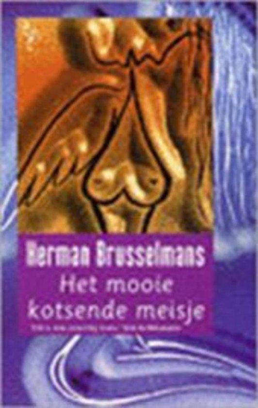 Het mooie kotsende meisje - Herman Brusselmans  