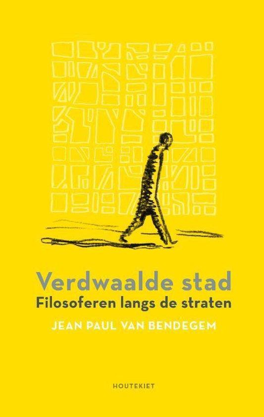 Verdwaalde stad - Jean Paul van Bendegem | Fthsonline.com